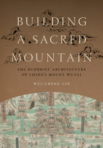 """Building a Sacred Mountain"" by Wei-Cheng Lin"