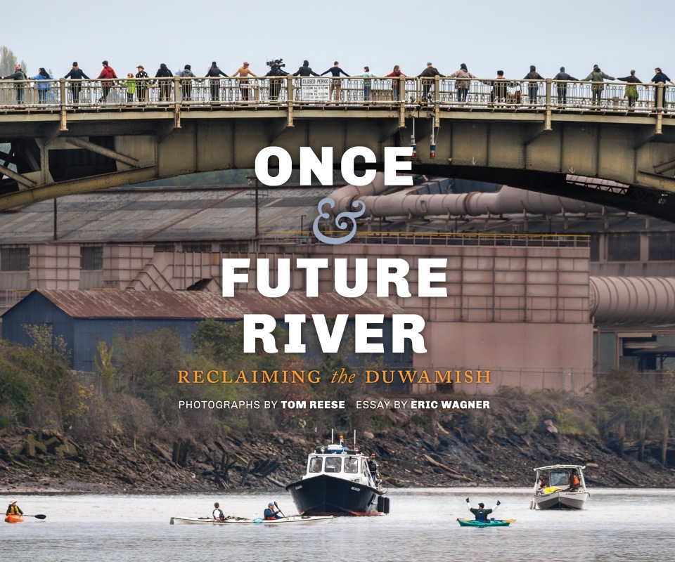 """""""Once and Future River,"""" photographs by Tom Reese, essay by Eric Wagner"""
