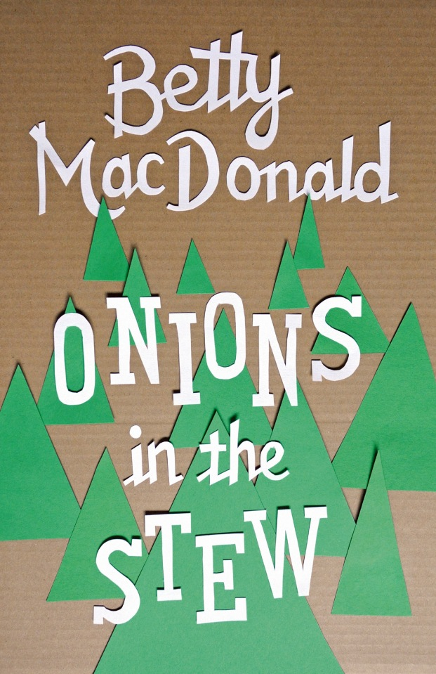 """""""Onions in the Stew"""" by Betty MacDonald (Designer: Thomas Eykemans)"""