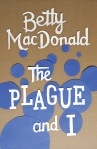 """The Plague and I"" by Betty MacDonald (Designer: Thomas Eykemans)"
