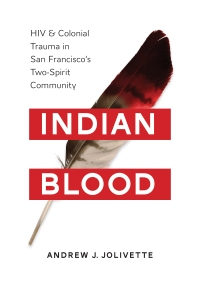 """Indian Blood"" by Andrew J. Jolivette"